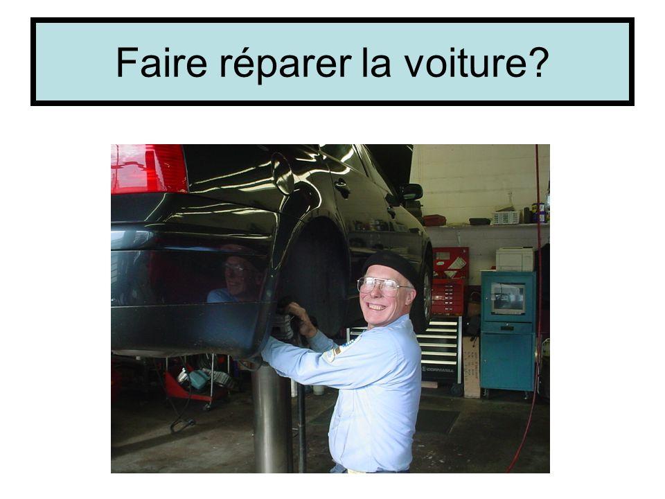 Faire réparer la voiture?