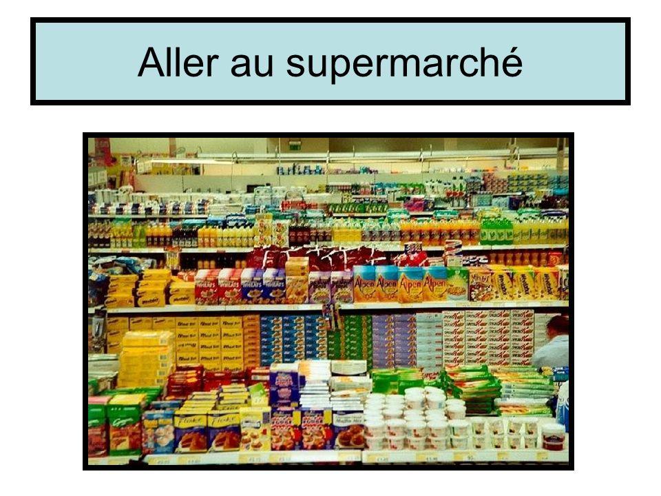 Aller au supermarché