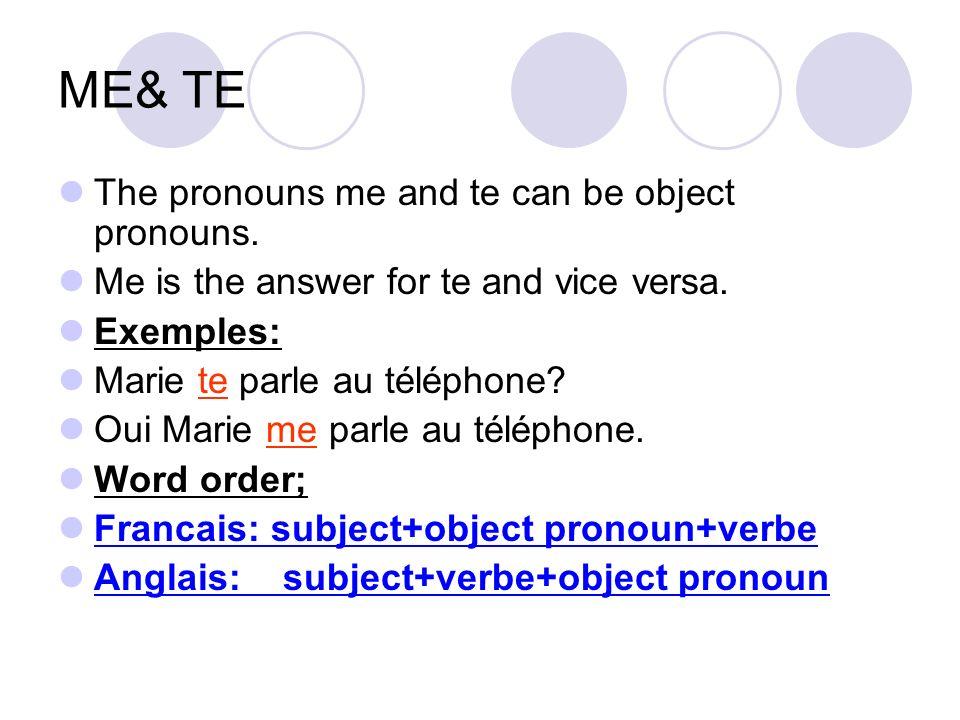NOUS & VOUS Nous and vous can also be object pronouns.