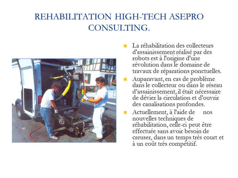 REHABILITATION HIGH-TECH ASEPRO CONSULTING.