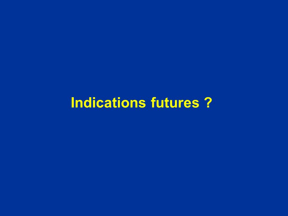 Indications futures ?