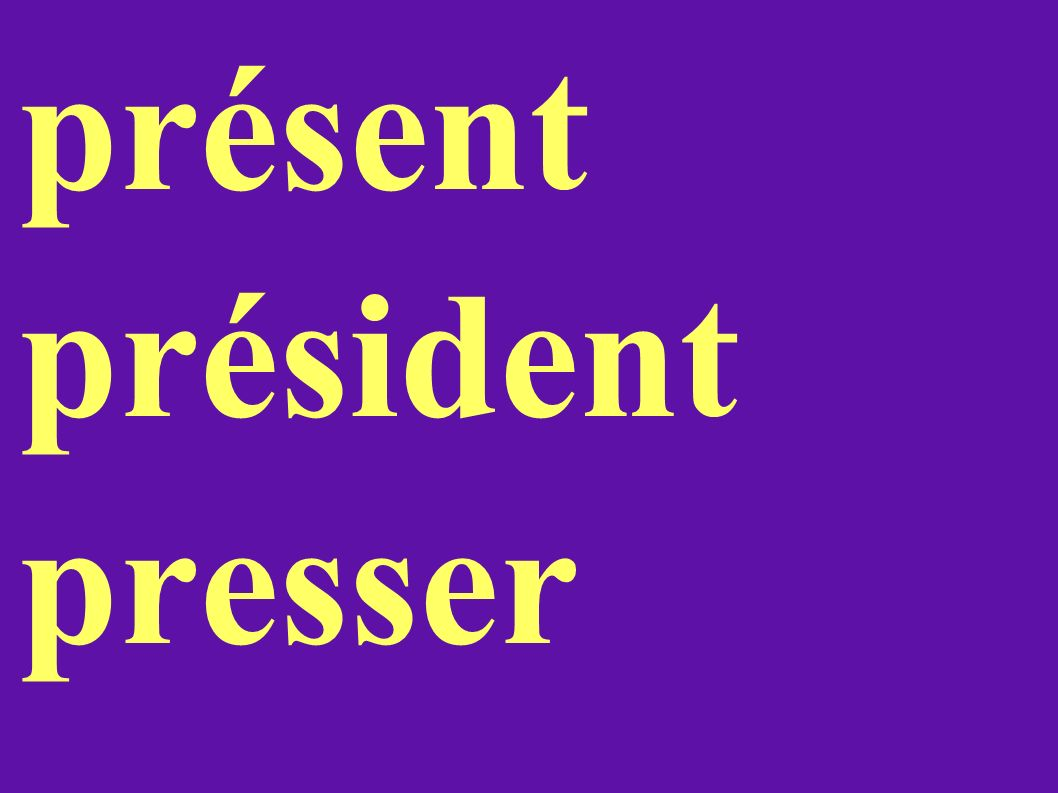 présent président presser