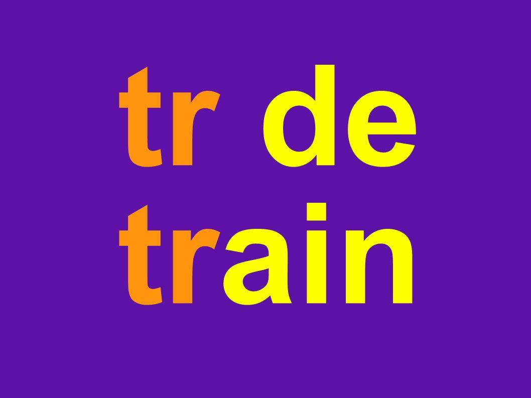 tr de train