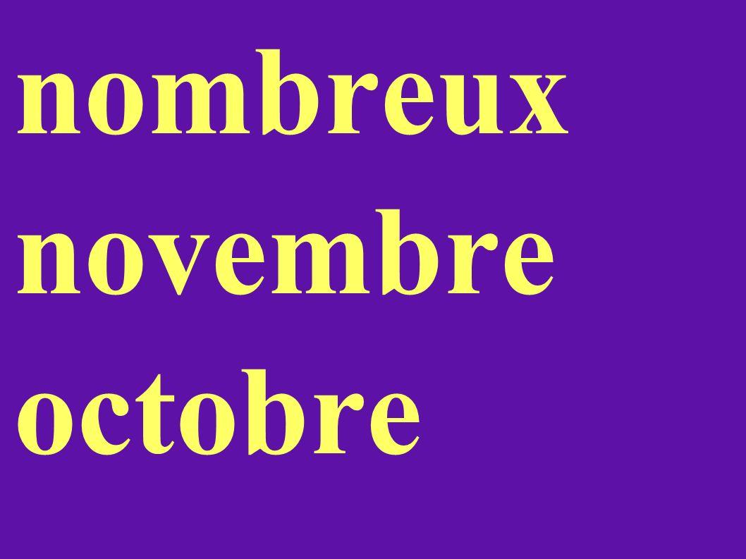 nombreux novembre octobre