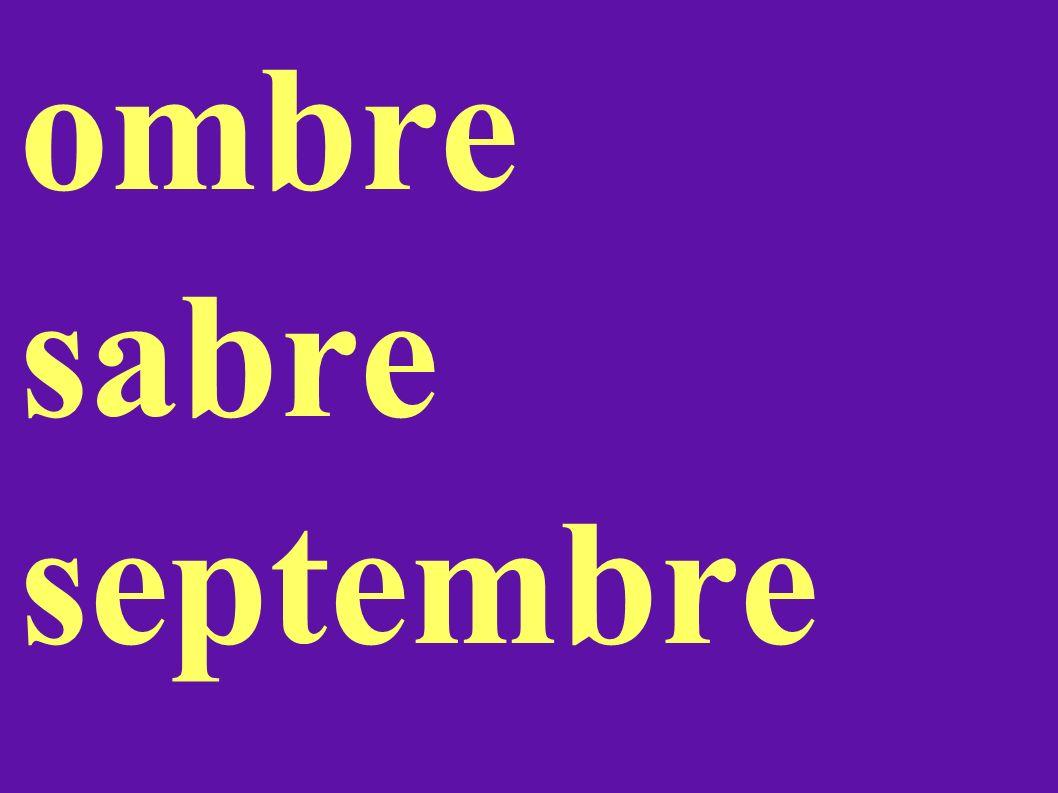 ombre sabre septembre