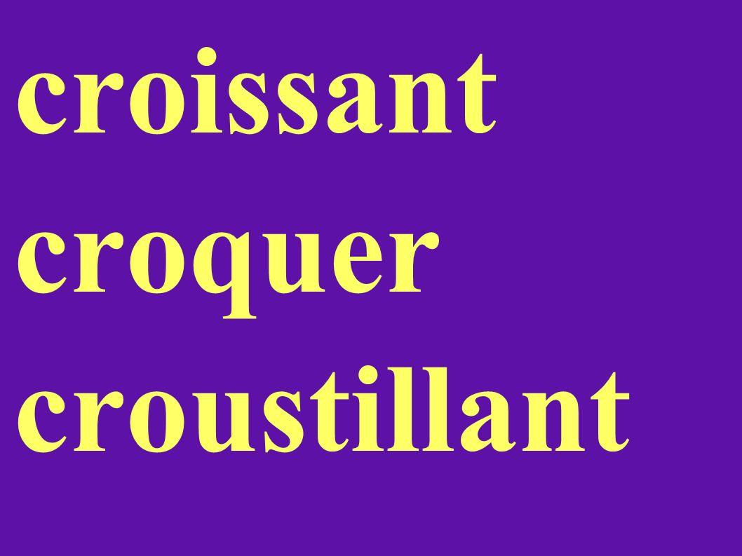 croissant croquer croustillant