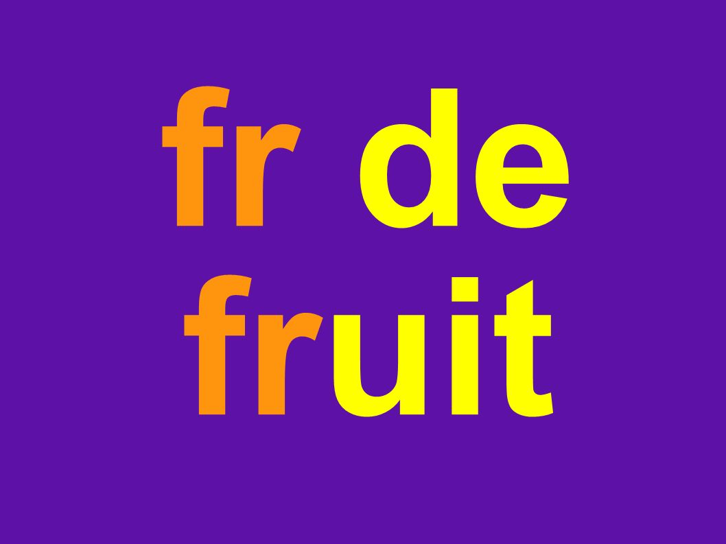 fr de fruit
