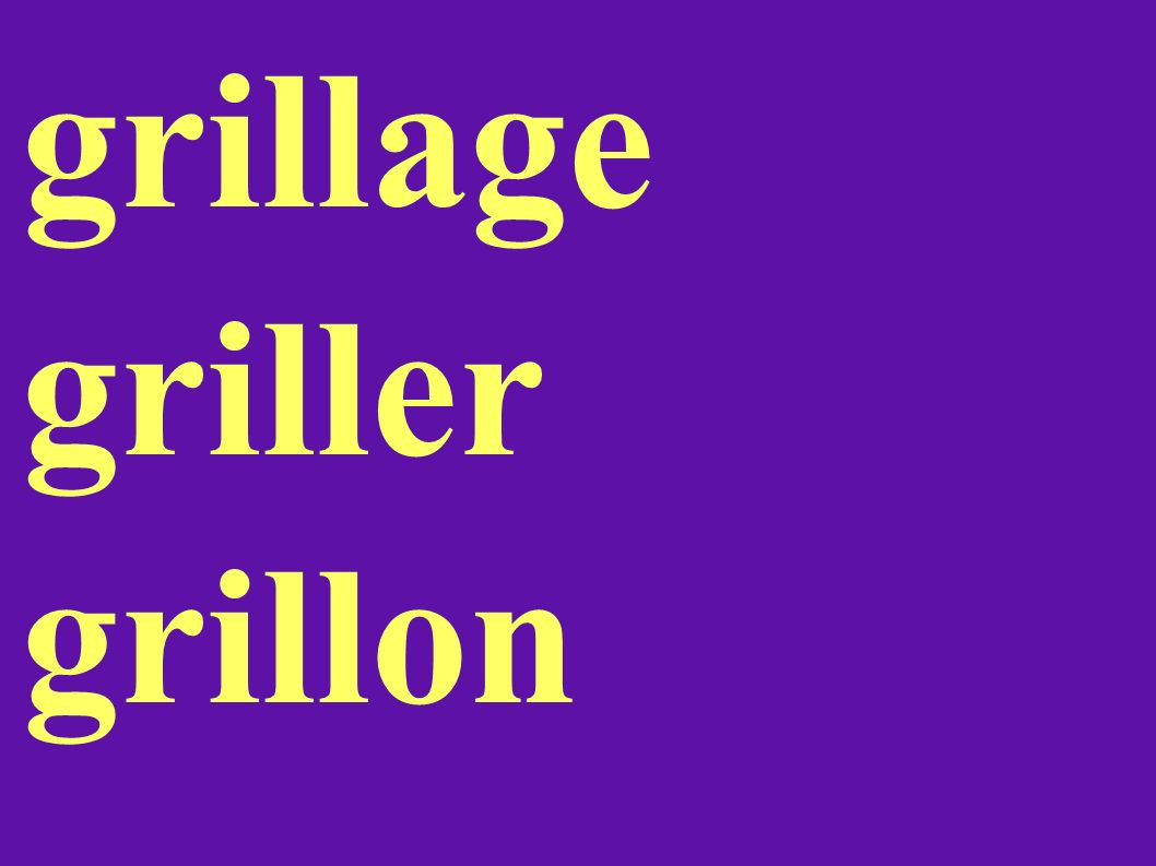 grillage griller grillon