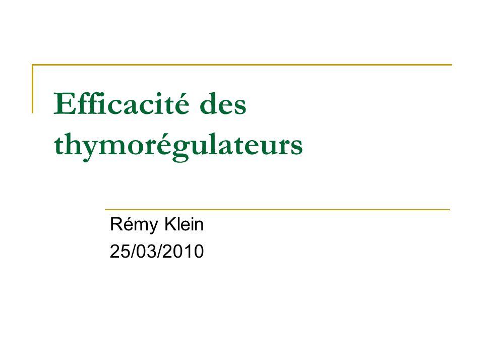 Efficacité des thymorégulateurs Rémy Klein 25/03/2010