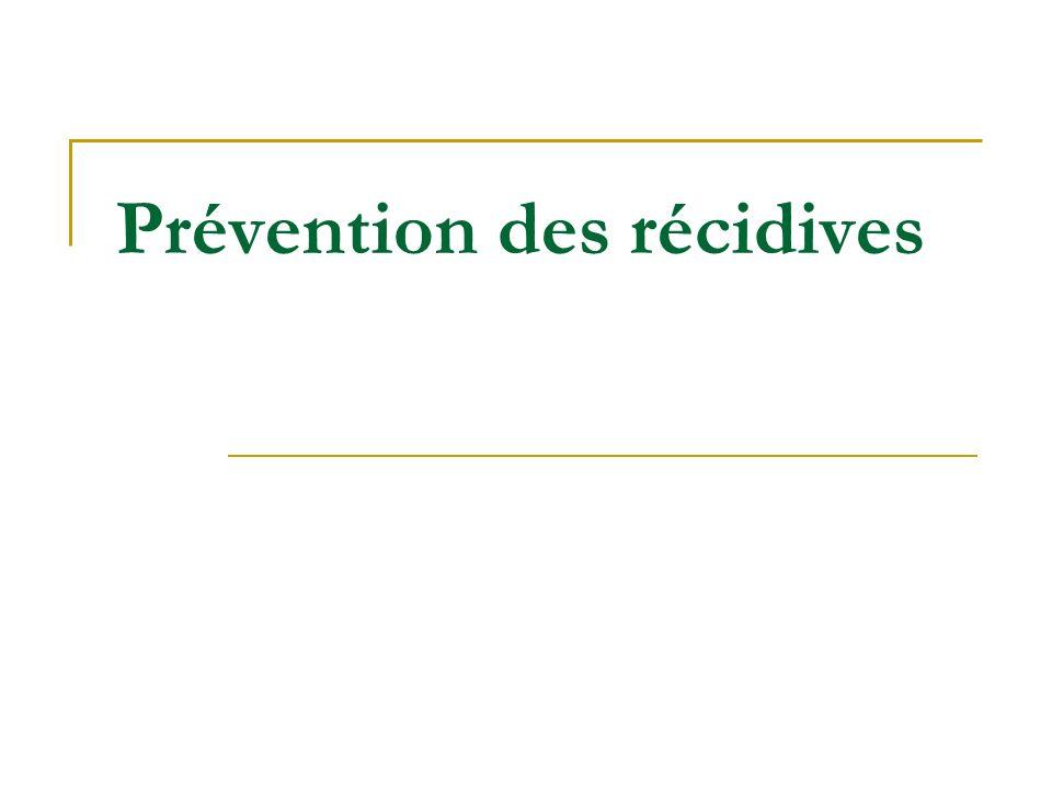 Prévention des récidives