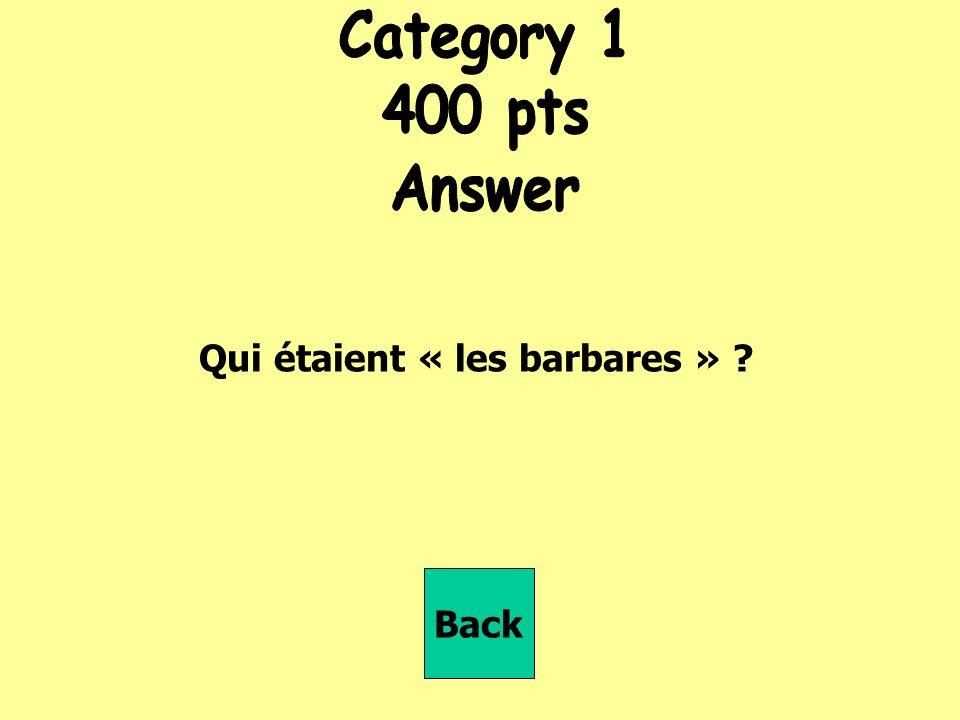 Qui étaient « les barbares » Back