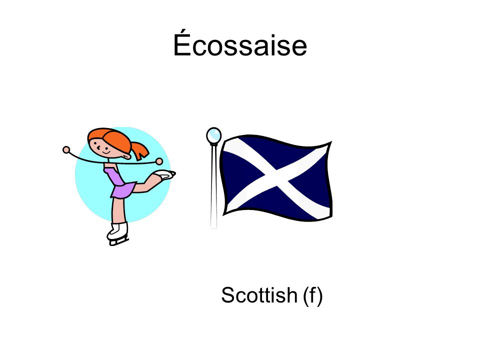 Écossaise Scottish (f)