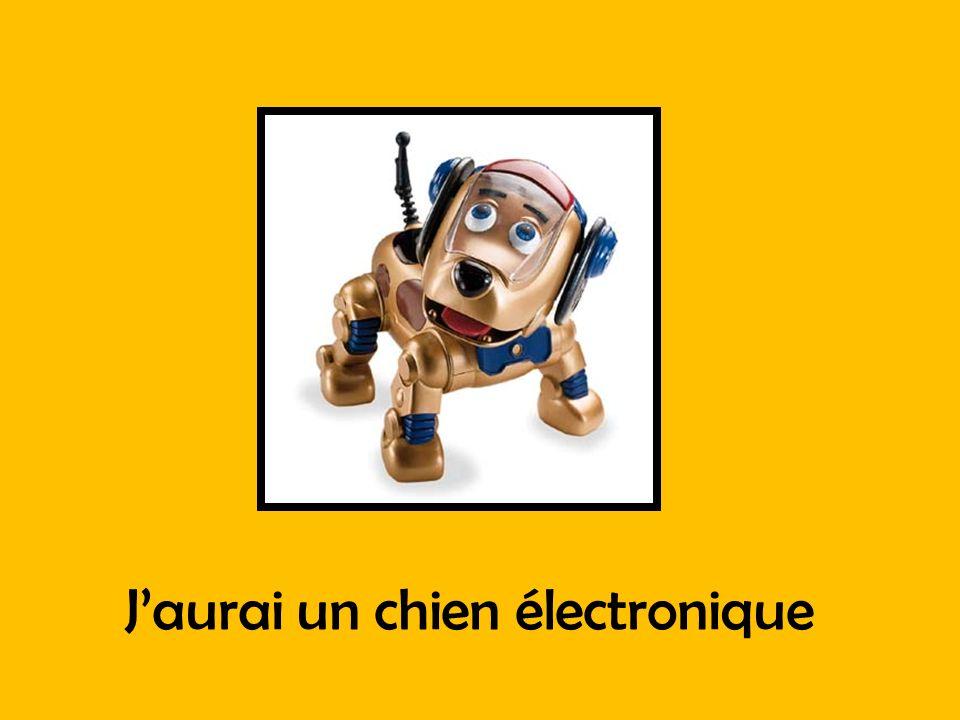 Jaurai un chien électronique