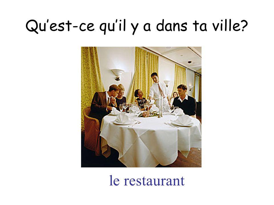 le restaurant Quest-ce quil y a dans ta ville?