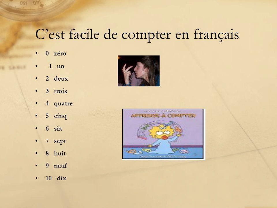 Cest facile de compter en français 0 zéro 1 un 2 deux 3 trois 4 quatre 5 cinq 6 six 7 sept 8 huit 9 neuf 10 dix