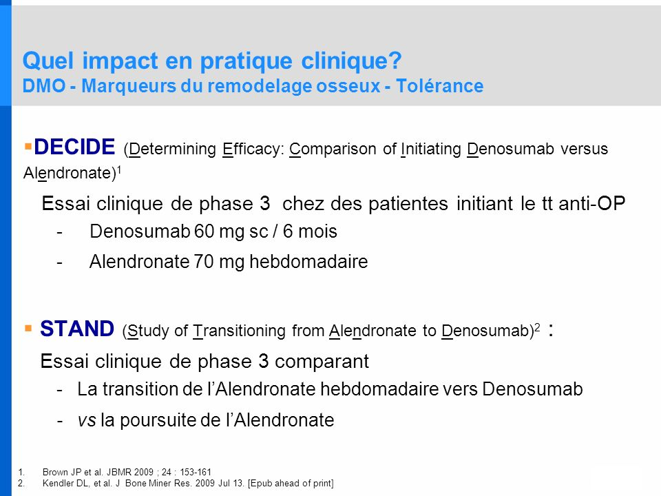 STAND (Study of Transitioning from Alendronate to Denosumab) 2 : Essai clinique de phase 3 comparant -La transition de lAlendronate hebdomadaire vers