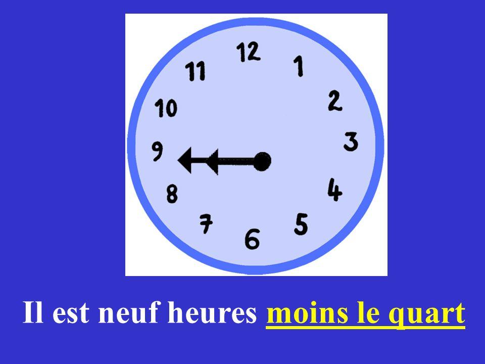 Il est minuit moins le quart.