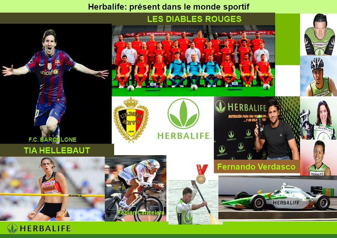 Herbalife: présent dans le monde sportif Fabian Cancelara TIA HELLEBAUT Fernando Verdasco LES DIABLES ROUGES F.C. BARCELONE