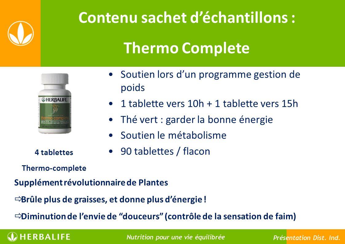Contenu sachet déchantillons : Thermo Complete 4 tablettes Thermo-complete Soutien lors dun programme gestion de poids 1 tablette vers 10h + 1 tablett