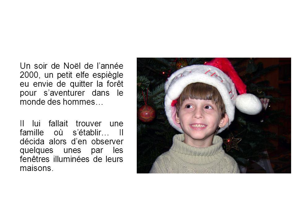Un soir de Noël de lannée 2000, un petit elfe espiègle eu envie de quitter la forêt pour saventurer dans le monde des hommes… Il lui fallait trouver u