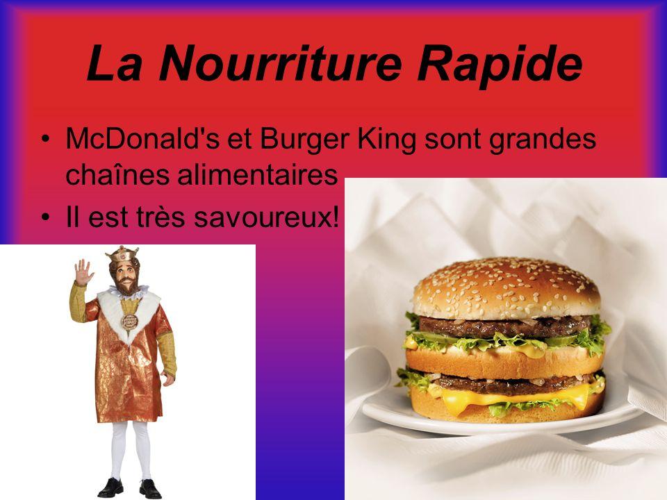 La Nourriture Rapide McDonald's et Burger King sont grandes chaînes alimentaires Il est très savoureux!