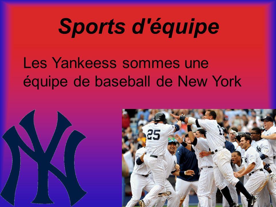 Sports d'équipe Les Yankeess sommes une équipe de baseball de New York