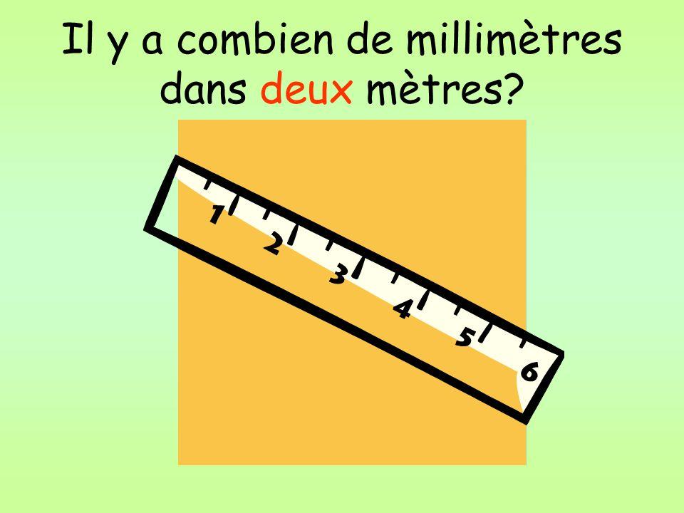 Il y a combien de millimètres dans deux mètres?