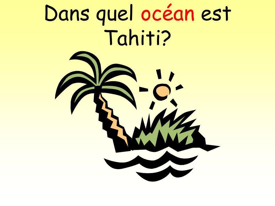 Dans quel océan est Tahiti?