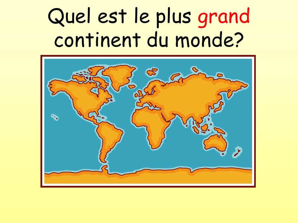 Quel est le plus grand continent du monde?