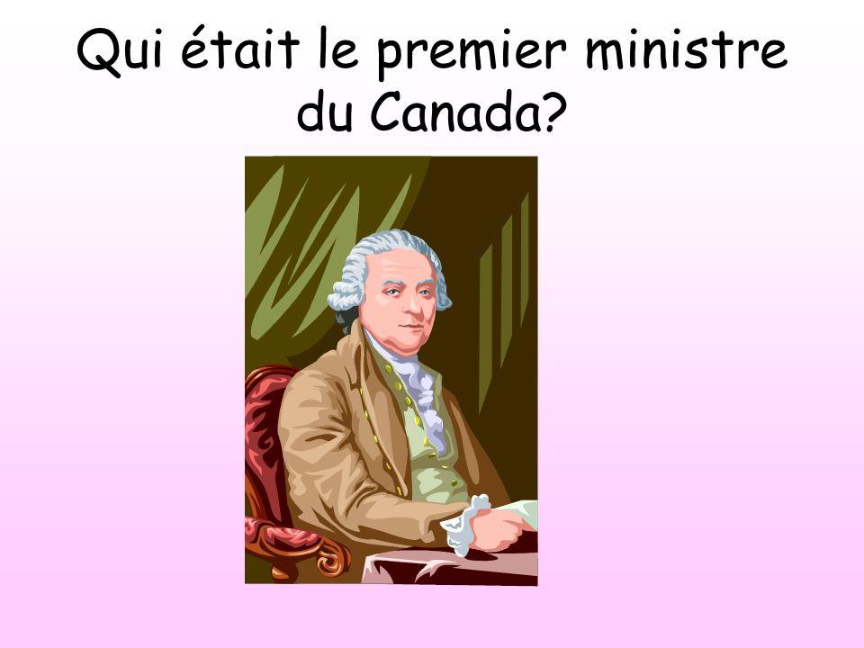 Qui était le premier ministre du Canada?