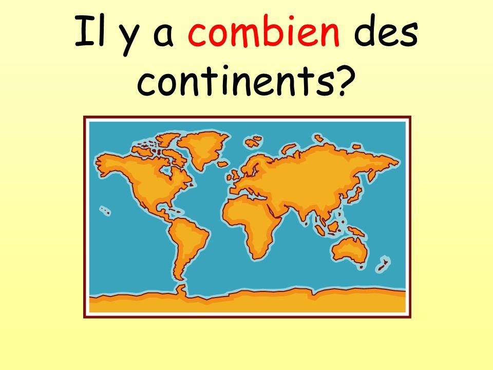 Il y a combien des continents?