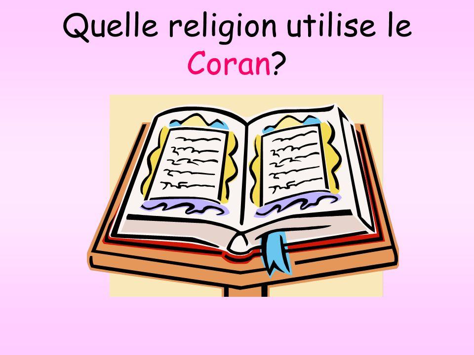 Quelle religion utilise le Coran?