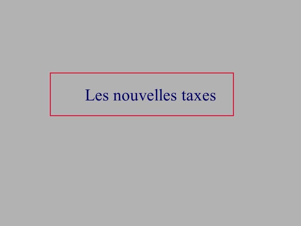 Les nouvelles taxes
