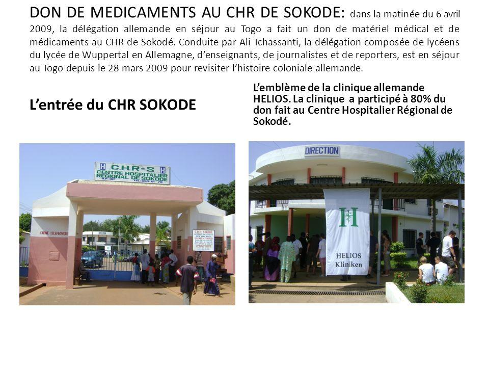 DON DE MEDICAMENTS AU CHR DE SOKODE: dans la matinée du 6 avril 2009, la délégation allemande en séjour au Togo a fait un don de matériel médical et d