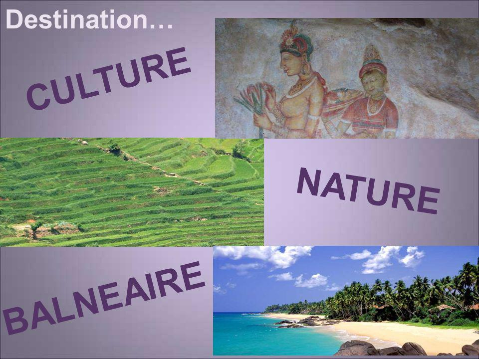 Destination… CULTURE BALNEAIRE NATURE