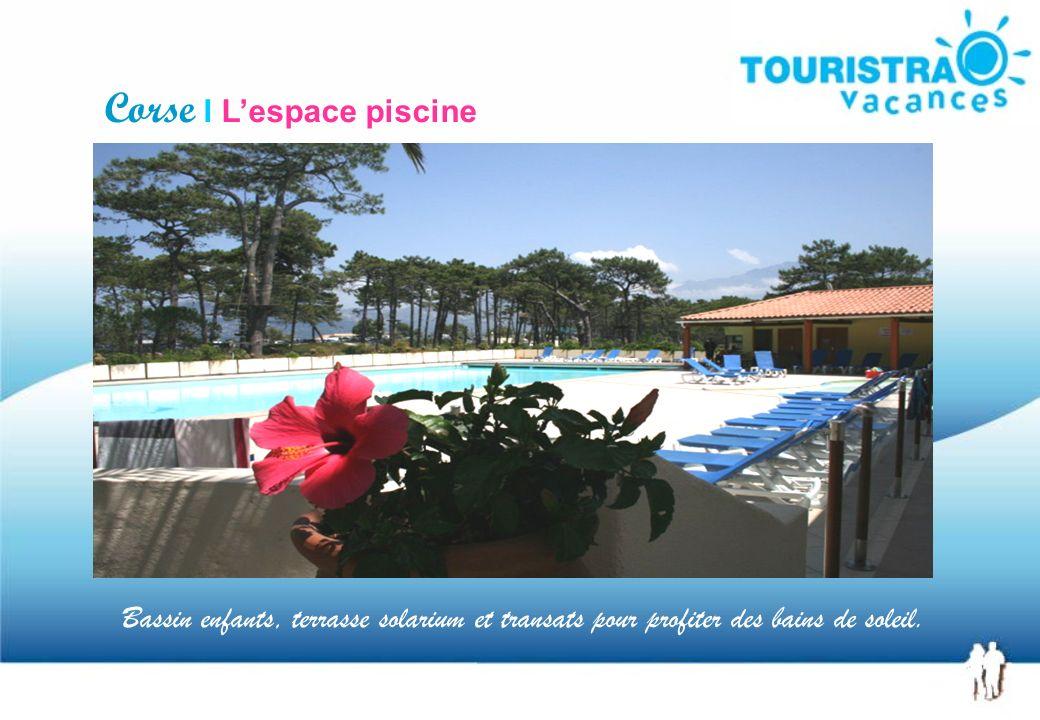 Corse I Lespace piscine Bassin enfants, terrasse solarium et transats pour profiter des bains de soleil.
