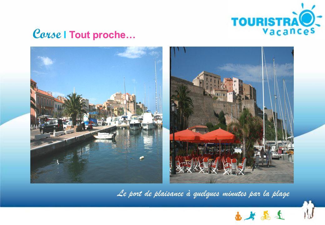 Corse I Tout proche… Le port de plaisance à quelques minutes par la plage