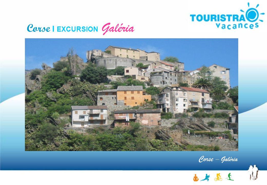 Corse I EXCURSION Galéria Corse – Galéria