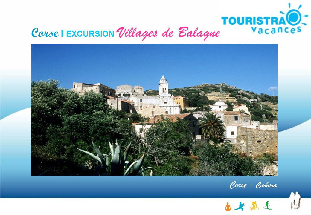 Corse I EXCURSION Villages de Balagne Corse – Corbara