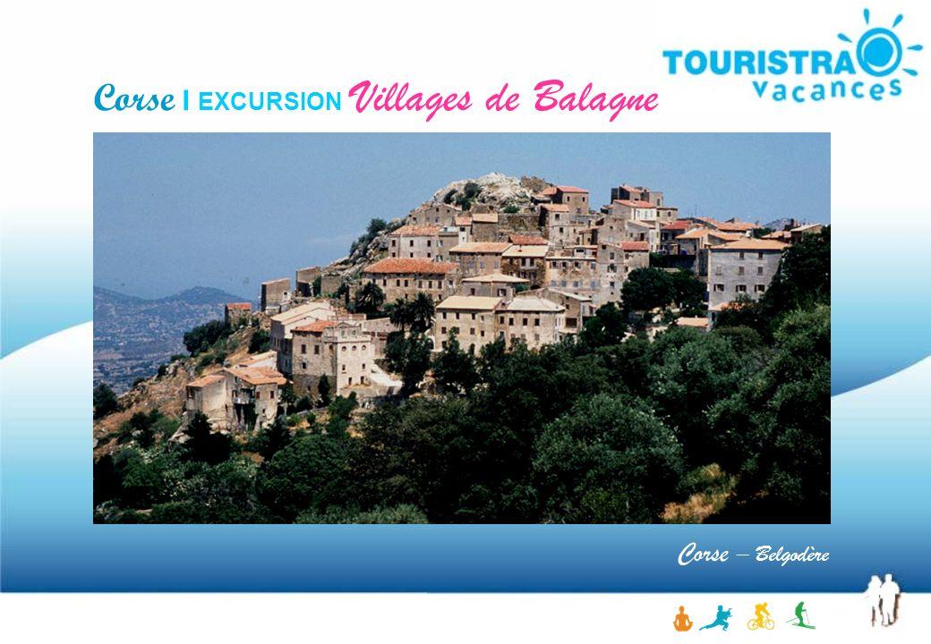 Corse I EXCURSION Villages de Balagne Corse – Belgodère