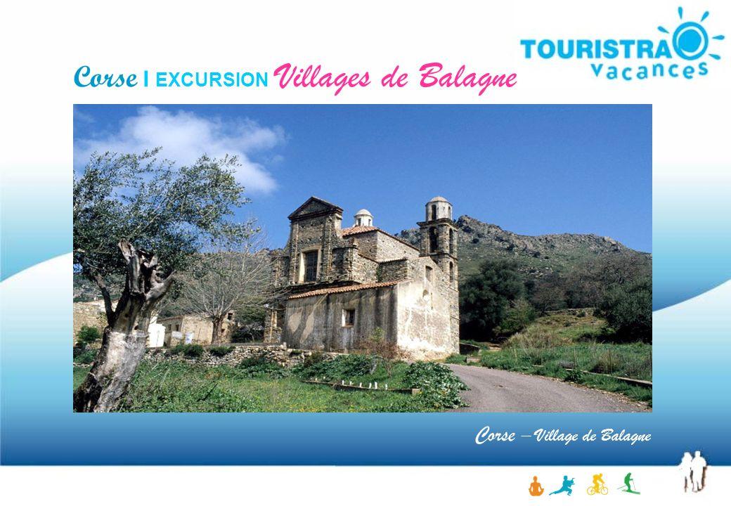 Corse I EXCURSION Villages de Balagne Corse – Village de Balagne
