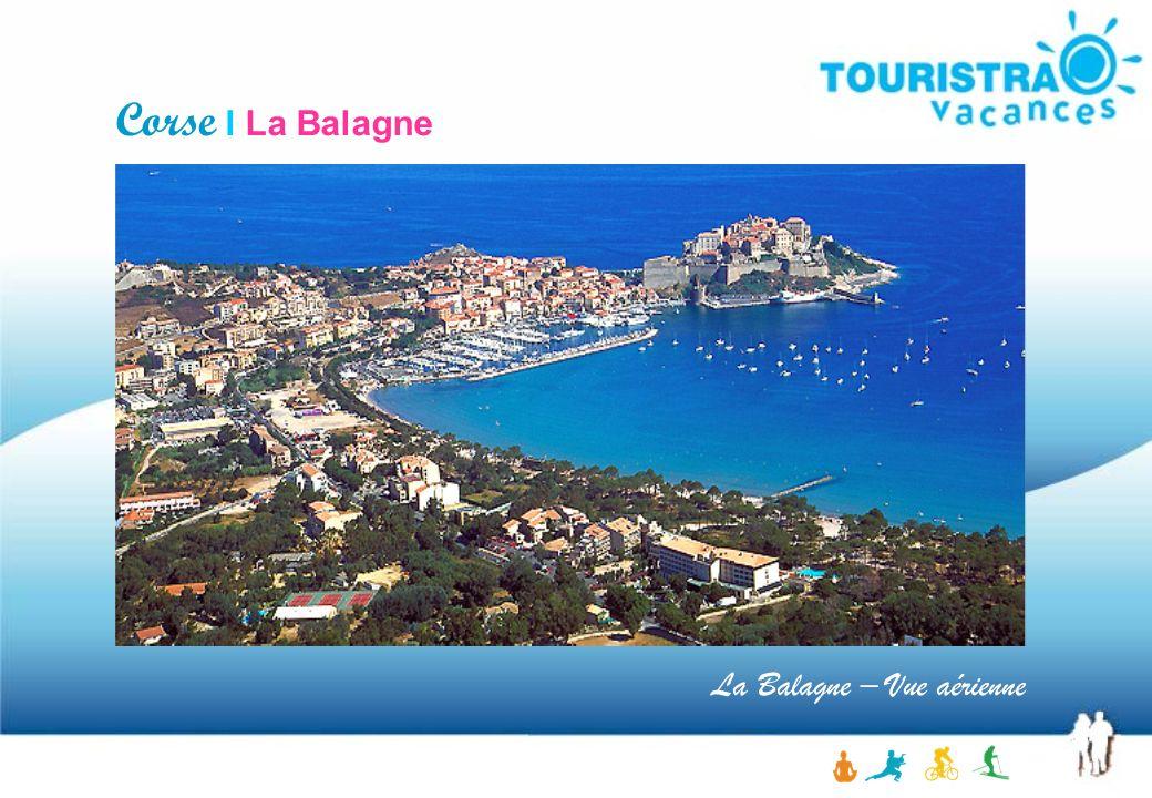 Corse I La Balagne La Balagne – Vue aérienne