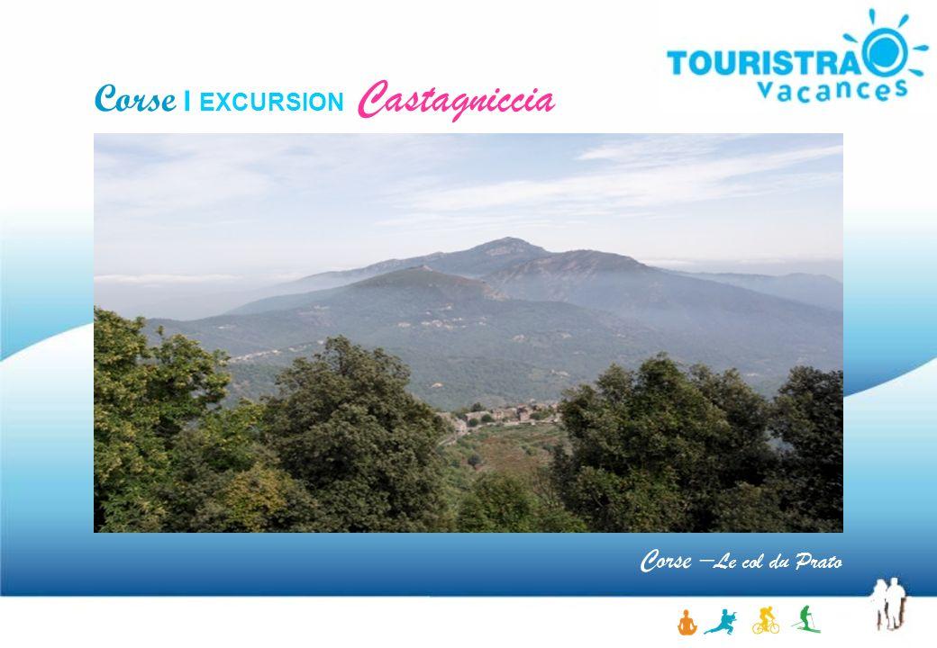 Corse – Le col du Prato Corse I EXCURSION Castagniccia