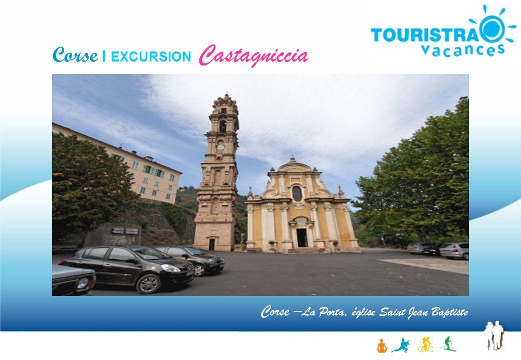 Corse – La Porta, église Saint Jean Baptiste Corse I EXCURSION Castagniccia