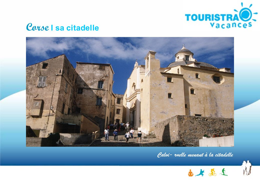 Calvi- ruelle menant à la citadelle Corse I sa citadelle