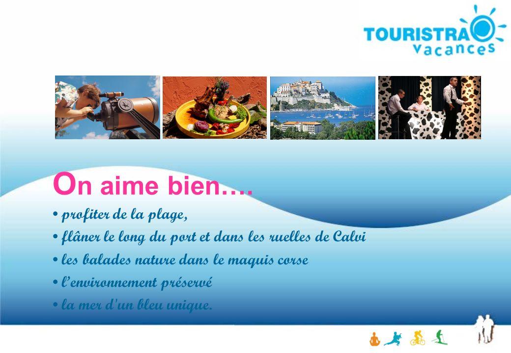 Corse I Le club enfants Il accueille vos enfants de 3 à 12 ans aux vacances scolaires.