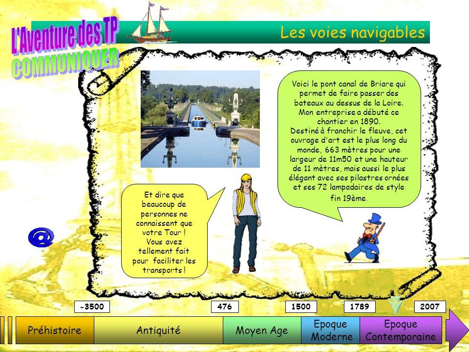 Les voies navigables PréhistoireAntiquitéMoyen Age Epoque Moderne Epoque Contemporaine -3500476150017892007 Voici le pont canal de Briare qui permet d