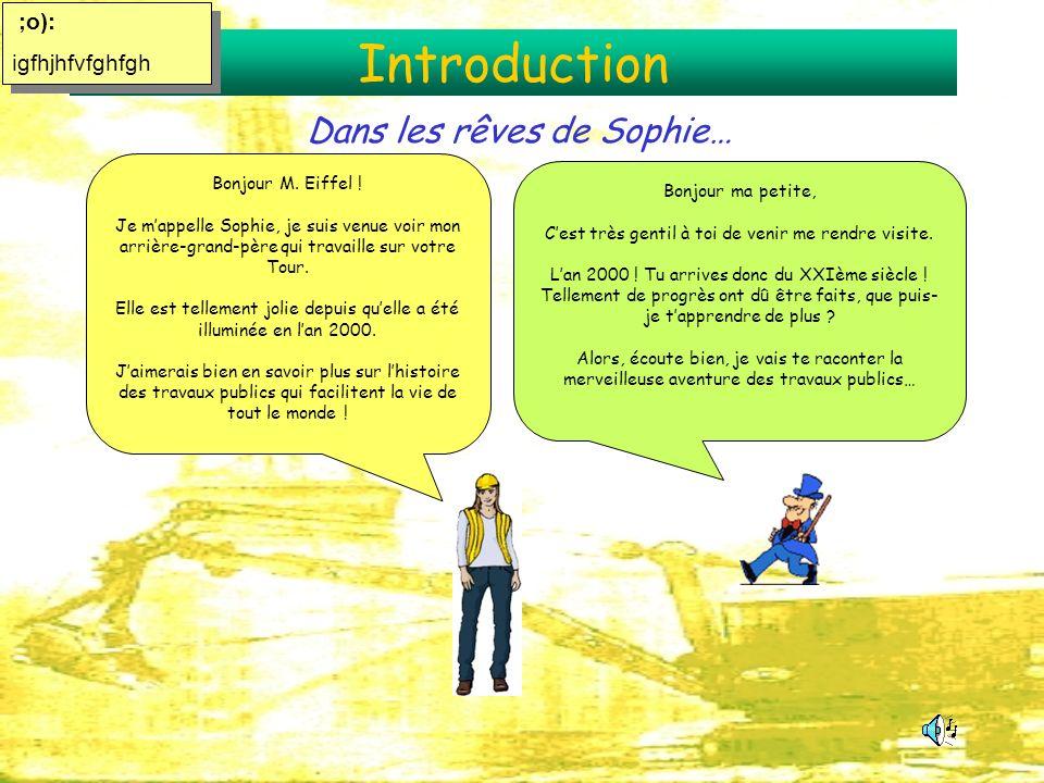 Introduction Bonjour M. Eiffel ! Je mappelle Sophie, je suis venue voir mon arrière-grand-père qui travaille sur votre Tour. Elle est tellement jolie