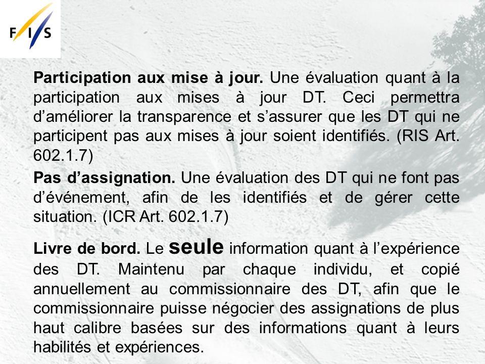 Participation aux mise à jour. Une évaluation quant à la participation aux mises à jour DT.