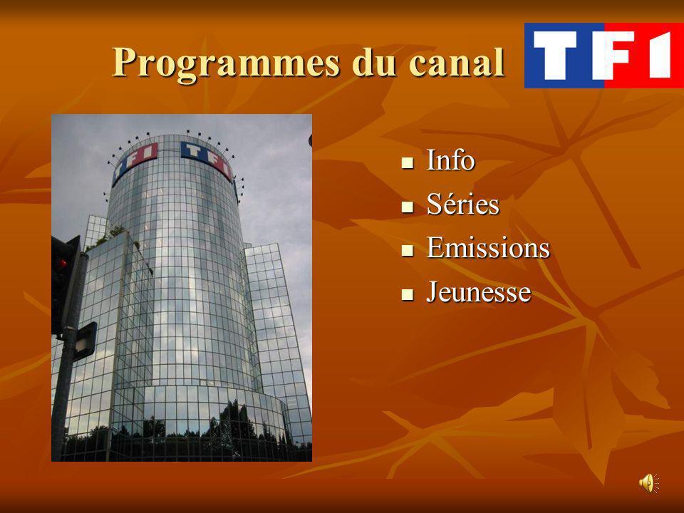 Programmes du canal Info Info Séries Séries Emissions Emissions Jeunesse Jeunesse